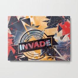 invade Metal Print