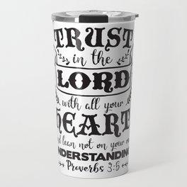 Proverbs 3:5 Travel Mug