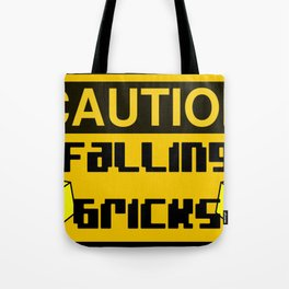 CAUTION FALLING BRICKS by Chillee Wilson [from Customize My Minifig] Tote Bag