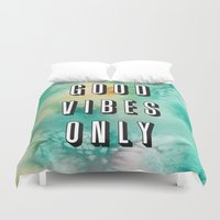 good vibes only Duvet Covers featuring Good Vibes Only by Crafty Lemon