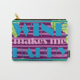 Wine Makes Me Happy 80's Retro Carry-All Pouch