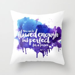 Perfect For A Person Throw Pillow