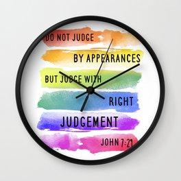 Do Not Judge By Appearances John 7:24 Wall Clock