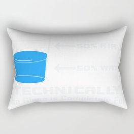 Technically The Glass is Completely Full Funny Science Rectangular Pillow