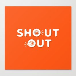 Shout Out Fun Typography Canvas Print