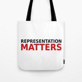 Representation Matters Tote Bag