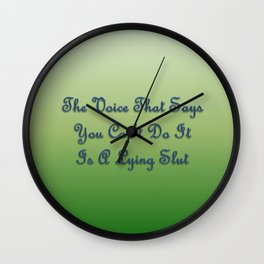 The Voice That Says You Can't Do It... Wall Clock