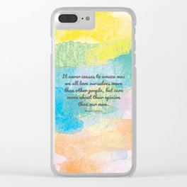 It never ceases to amaze me: we all love ourselves more than other people, but care more about their Clear iPhone Case