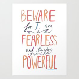 BEWARE, FEARLESS, POWERFUL: FRANKENSTEIN by MARY SHELLEY Art Print