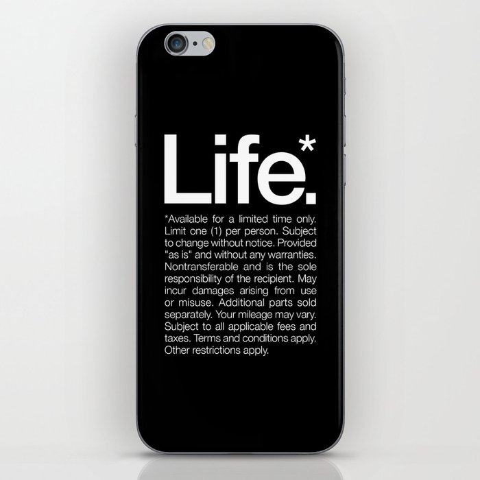 Life.* Available for a limited time only. iPhone Skin