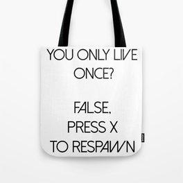 YOLO Press X To Respawn Black Tote Bag