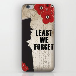 Least we forget iPhone Skin