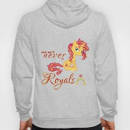 Sunset Shimmer - We'll Never Be Royals Hoody