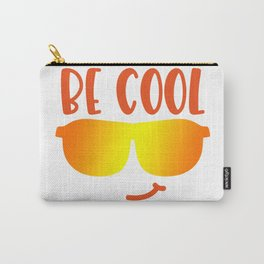Be cool shirt Carry-All Pouch