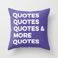 quotes Throw Pillows featuring Quotes & More Quotes by Prince Arora