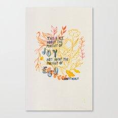 The Pursuit of Joy Canvas Print