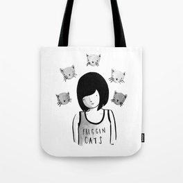 Friggin' Cats Tote Bag