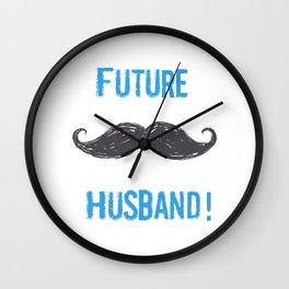 Future husband (2) Wall Clock