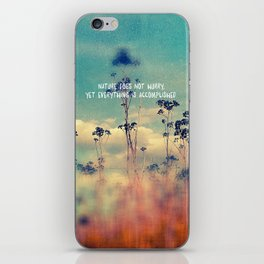 Nature Does Not Hurry iPhone Skin