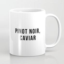 Pinot Noir, Caviar Coffee Mug