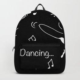 Dancing... yeah! I like that Backpack