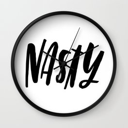 NASTY Wall Clock