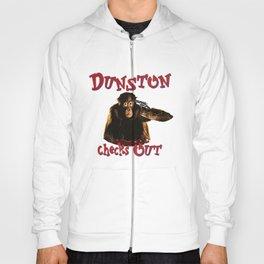 Dunston Checks OUt Hoody