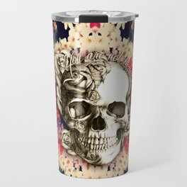 You are not here Day of the Dead Rose Skull. Travel Mug