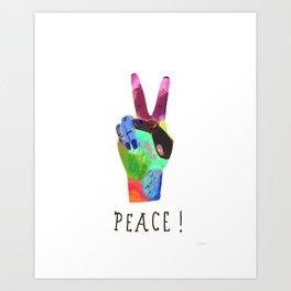 Peace! Art Print