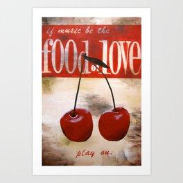 food of love Art Print