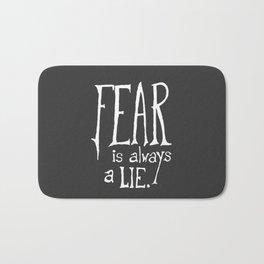 """Fear is Always a Lie"" - by Reformation Designs Bath Mat"