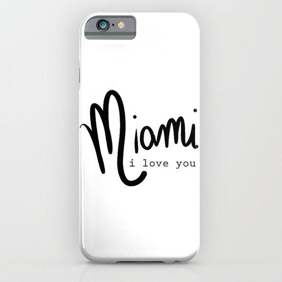 miami i love you iPhone & iPod Case