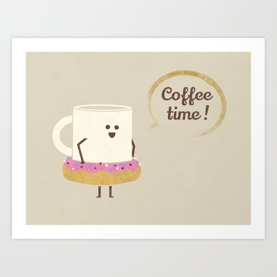 Coffee Time! Art Print