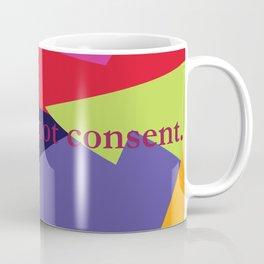 My skin is not consent Coffee Mug
