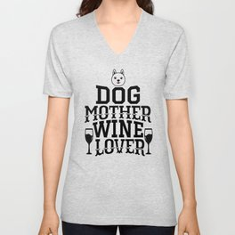 Dog Mother Wine Lover Unisex V-Neck