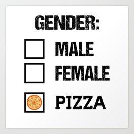 Gender Male Female Pizza Funny Food T-Shirt Art Print