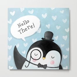 Hello there! Cute Penguin Illustration Metal Print