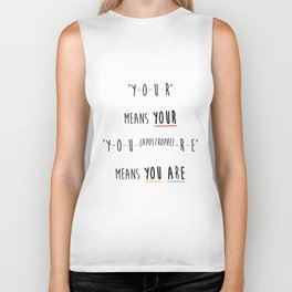 Y-O-U-R means YOUR Biker Tank