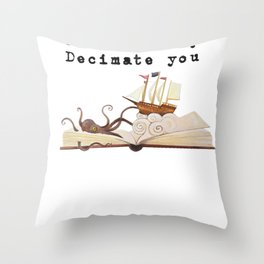 I Will Dewey Decimate You Book Lover Library  Throw Pillow
