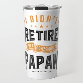 Professional Papaw Travel Mug
