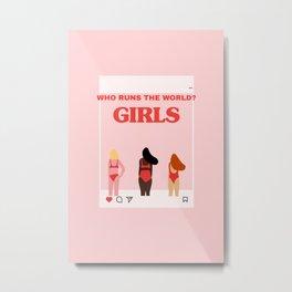 Who runs the word girls Metal Print