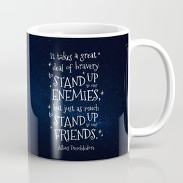 STAND UP TO OUR FRIENDS - HP1 DUMBLEDORE QUOTE Coffee Mug