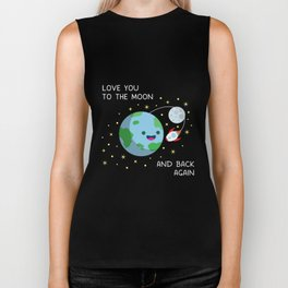 Love You to the Moon and Back Again Biker Tank