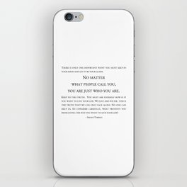 You are just who you are  ~ Shams Tabrizi iPhone Skin