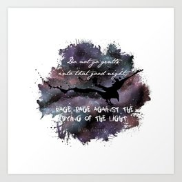 """""""Do not go gentle into that good night"""" by Dylan Thomas Art Print"""