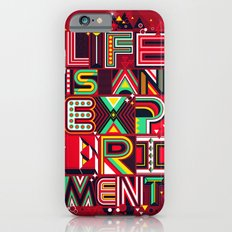 Life is an Experiment Slim Case iPhone 6s