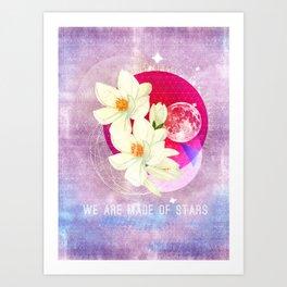 We are made of stars Art Print