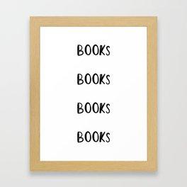 Books Books Books Books Framed Art Print