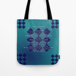 Solider of The Sword Tote Bag