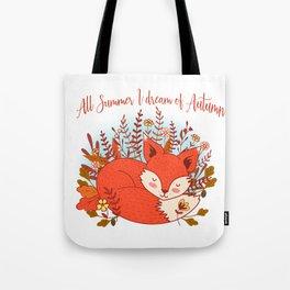 All Summer I Dream Of Autumn Tote Bag